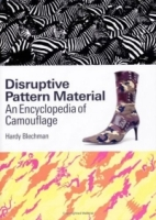 Disruptive Pattern Material: An Encyclopedia Of Camouflage артикул 8828d.